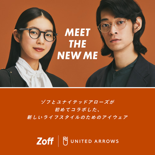 新しいライフスタイルを提案する「Zoff × UNITED ARROWS」大好評販売中です